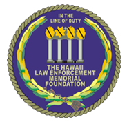 The Hawaii Law Enforcement Memorial Foundation – HLEMF
